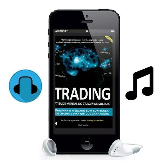 Áudio Livro Trading In The Zone - Português Envio Automático