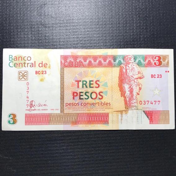 Cédula Cuba 3 Pesos Convertidos Ano 2007 Mbc/sob
