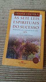 Livro Usado As Sete Leis Espirituais Do Sucesso Deepar Chopr