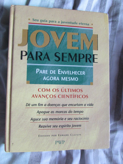 Jovem Para Sempre (guia De Juventude Eterna) Reader