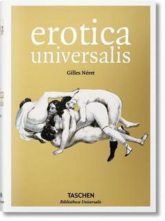 Book : Erotica Universalis - Neret, Gilles