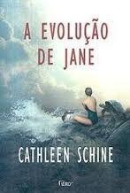 A Evolução De Jane - Cathleen Schine