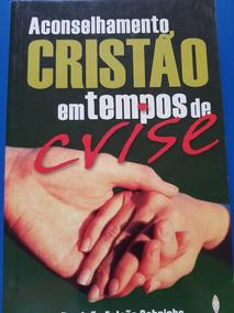 Livro Aconselhamento Cristão Em Tempos De Crise
