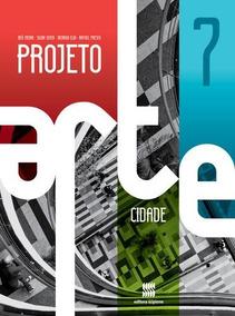 Projeto Arte - Cidade - Aluno - 7º Ano - Ensino Fundamental