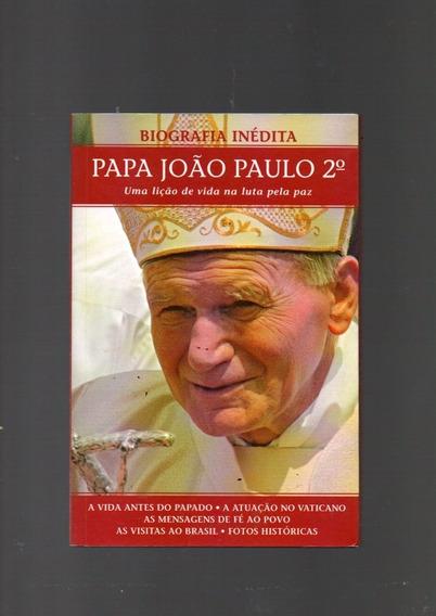 Livro Biografia Inédita Papa João Paulo 2° / 2003