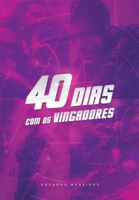 40 Dias Com Os Vingadores - 100% Cristão