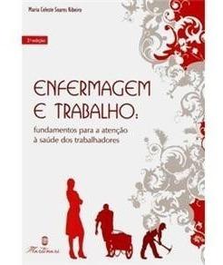 Livro Enfermagem E Trabalho Fundamentos P Atenção Martinari