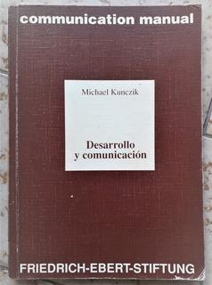 L6048. Desarrollo Y Comunicación. Michael Kunczik