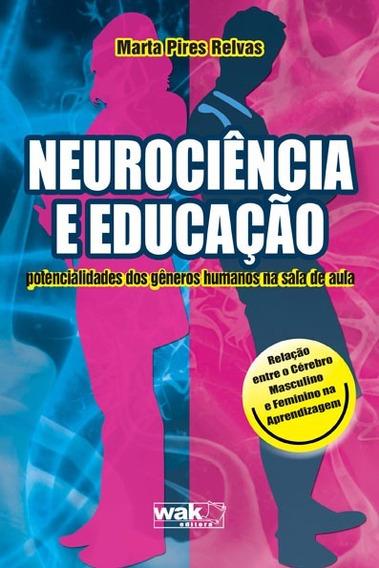 Neurociência E Educação - Potencialidades Dos Gêneros Humano