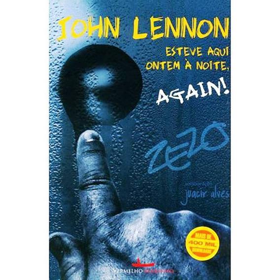 Livro John Lennon Esteve Aqui Ontem À Noite, Again! Lacrado