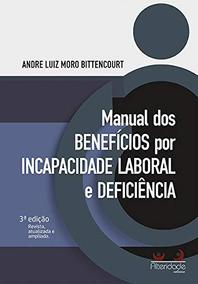 Manual Dos Benefícios Por Incapacidade Laboral E Deficiência