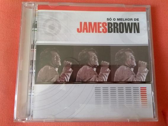 Cd James Brown: Só O Melhor De (perfeito Estado!!!)