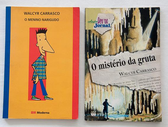 O Menino Narigudo + O Mistério Da Gruta / Walcyr Carrasco