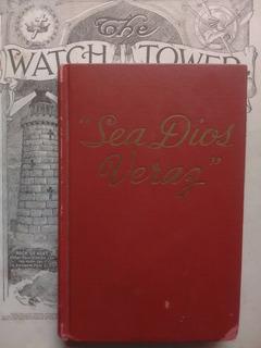 Sea Dios Veraz- Watchtower - ¡ Nietos De Jehová !