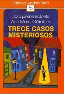 Trece Casos Misteriosos - Jacqueline Balcelis