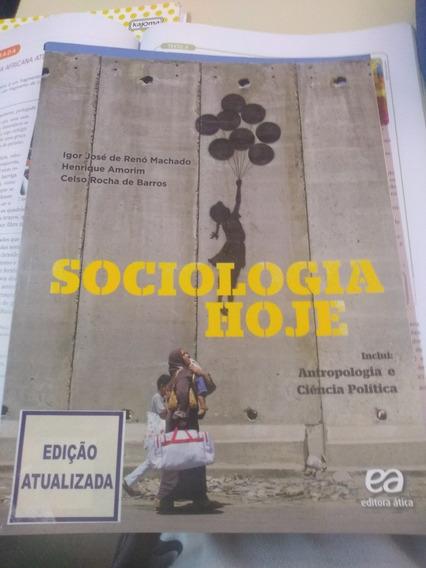 Livro Sociologia Hoje, Ed, 2013, Igor Machado, H. Amorim,
