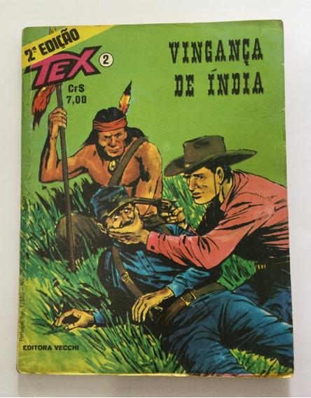 Tex Nº 2 - 2ª Edição - Vingança De Índia - Frete Grátis