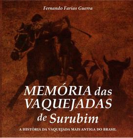 Livro Memória Das Vaquejadas De Surubim