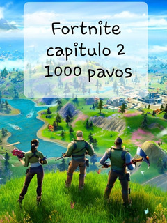 Fortnite 1000 Pavos Pc/ps4/xbox/nintendo/ Al Instante 24hs
