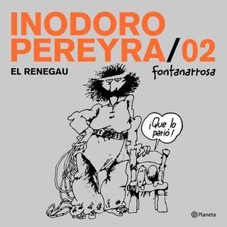 Inodoro Pereyra 2 - Roberto Fontanarrosa - Planeta