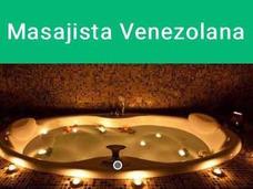 Se Solicita Masajista Venezolana