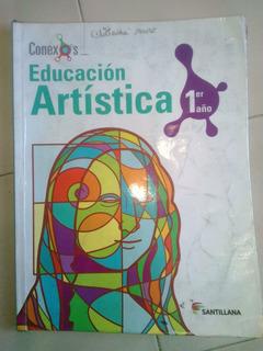 Educacion Artistica 1er Año Santillana Conexos