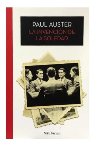 La Invención De La Soledad - Paul Auster