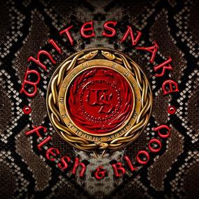 Whitesnake-flesh And Blood(lançamento+poster+adesivo)