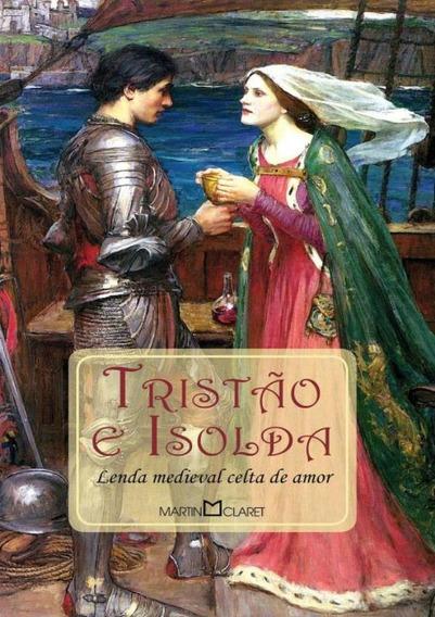 Tristao E Isolda - Lenda Medieval Celta De Amor