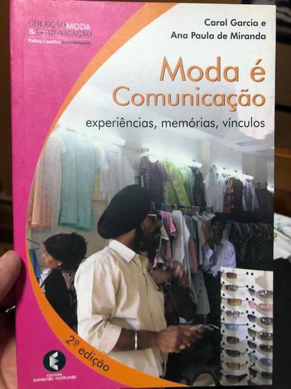 Moda É Comunicação - Livro