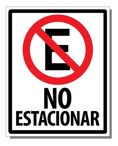 Letrero No Estacionar 40 X 50 Cm X 0,5 Mm De Espesor