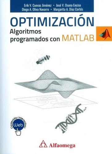 Optimización. Algoritmos Programados Con Matlab