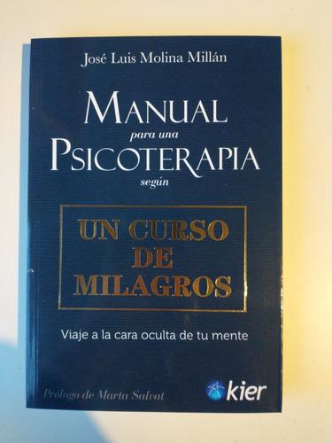 Imagen 1 de 1 de Manual Para Una Psicoterapia Según Un Curso De Milagros