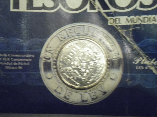 Moneda Conmemorativa Tesoros Del Mundial México 86