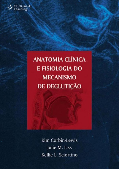 Anatomia Clinica E Fisiologia Do Mecanismo De Degluticao