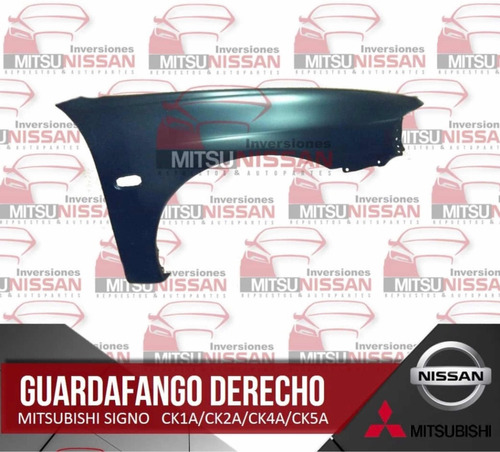 Guardafango Delantero Derecho Mitsubishi Signo