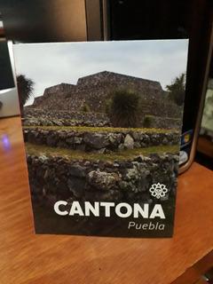 Cantona Puebla Zona Arqueológica I N A H