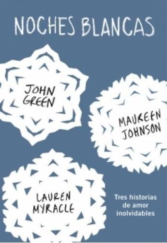 Noches Blancas / John Green (envíos)