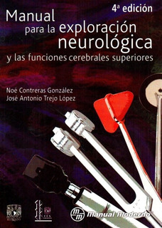 Manual Para La Exploración Neurológica Y Las Fun Cerebrales