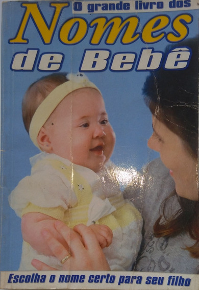 Livro Dos Nomes De Bebê+revista Nomes De Bebês.