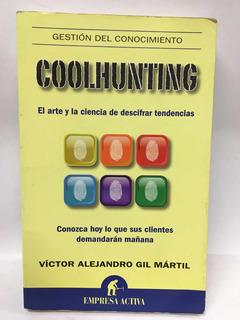 Coolhunting - Arte De Descifrar Tendencias - Gil Martil