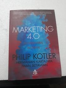 Marketing 4.0 Do Tradicional Ao Digital