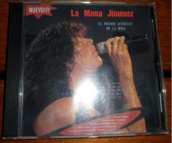 Cd La Mona Jimenez - El Primer Acustico De La Mona