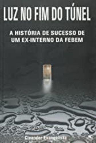 Luz No Fim Do Túnel: A História De Sucesso De Um Ex-inter...