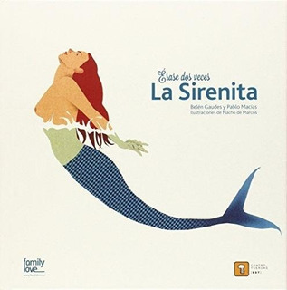 Erase Dos Veces La Sirenita - Td, Gaudes, Cuatro Tuercas