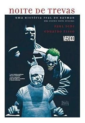 Noite De Trevas: Uma História Real Do Batman