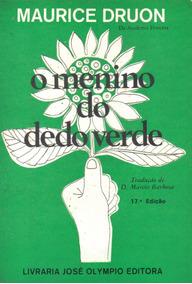 Livro - O Menino Do Dedo Verde - Maurice Druon