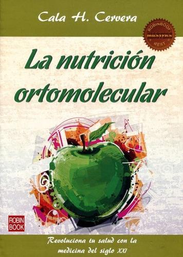 Imagen 1 de 3 de Nutrición Ortomolecular - Master Best, Cervera, Robin Book