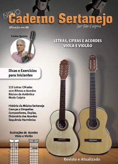 Caderno Sertanejo Letras, Cifras E Acordes P/viola E Violao