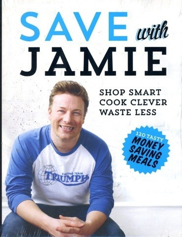 Save With Jamie: Shop Smart, Cook Clever, Waste Less - Olive